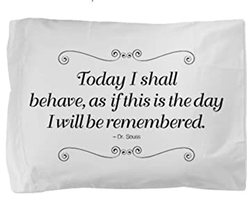 Amazon.com: Dr. Seuss Today I Shall Behave Quote Saying Poem ...