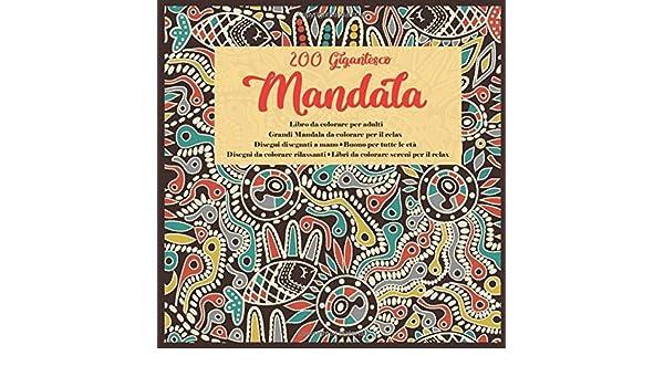 Disegni Persone Da Colorare.Amazon Com 200 Gigantesco Mandala Libro Da Colorare Per Adulti