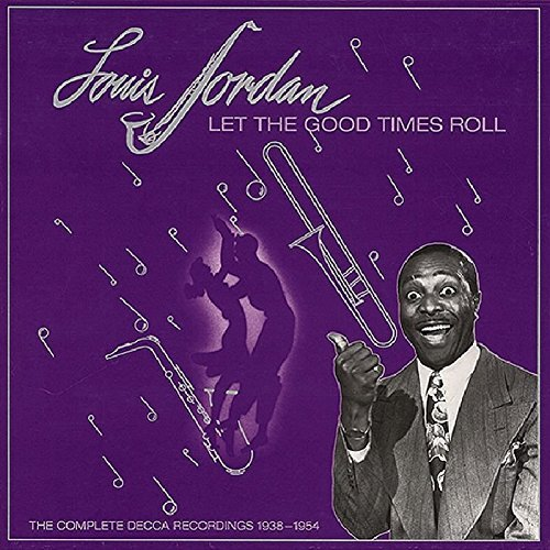 Price comparison product image Let The Good Times Roll: The Complete Decca Recordings 1938-1954 by Louis Jordan (1999-12-25)