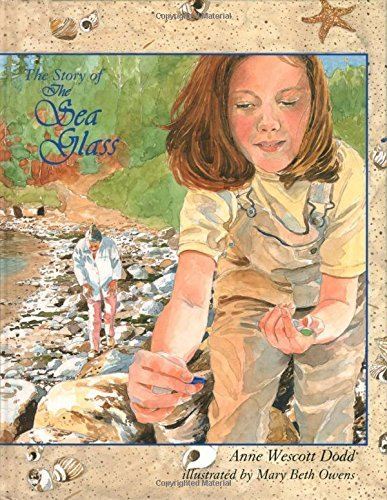The Story of the Sea Glass by Anne Wescott Dodd (1999-11-06)