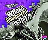Whose Equipment Is This?, Amanda Doering Tourville, 1429660805