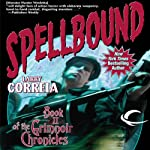 Spellbound: Book II of the Grimnoir Chronicles | Larry Correia