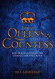 img - for Four Queens and a Countess: Elizabeth I, Mary Tudor, Lady Jane Grey, Mary Queen of Scots and Bess of Hardwick: The Struggle for the Crown book / textbook / text book