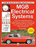 MGB Electrical Systems: Updated & Revised New Edition (Essential)