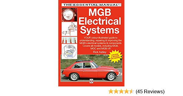 mgb electrical systems updated \u0026 revised new edition (essential
