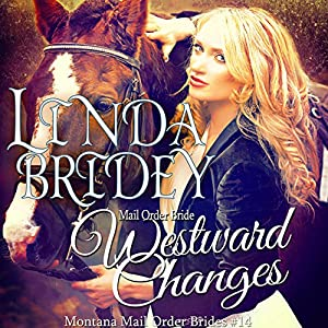Mail Order Bride: Westward Changes Audiobook