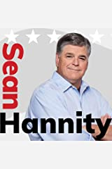 The Sean Hannity Show Podcast
