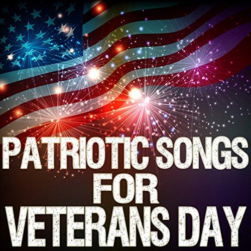 Patriotic Songs for Veterans Day