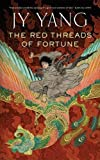 THE RED THREADS OF FORTUNE (Tensorate)