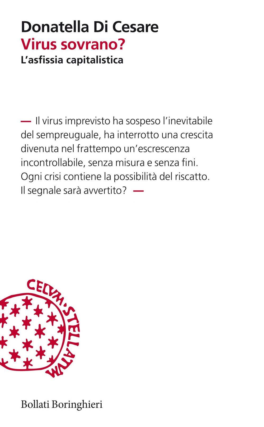 Virus sovrano? Lasfissia capitalistica (Incipit): Amazon.es: Di Cesare, Donatella: Libros en idiomas extranjeros