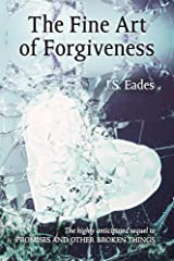 The Fine Art of Forgiveness: Amelia and Declan book 2 Kindle Edition