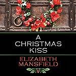 A Christmas Kiss | Elizabeth Mansfield
