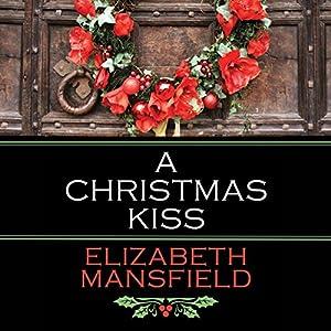A Christmas Kiss Hörbuch