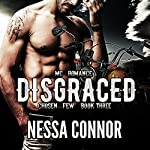 Disgraced: Chosen Few MC, Book 3 | Nessa Connor