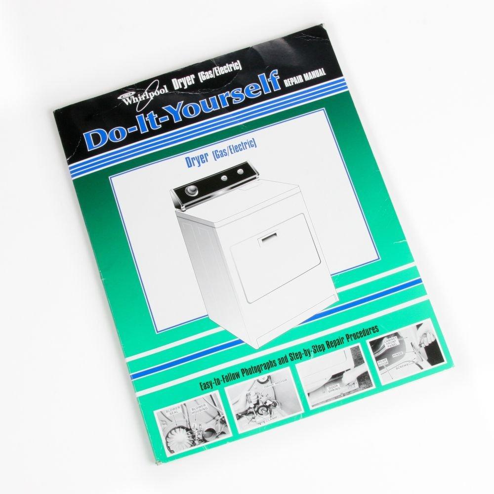 Whirlpool 677818L Dryer Repair Manual Genuine Original Equipment Manufacturer (OEM) Part