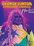 George Clinton - Live at Montreux