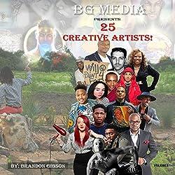 BG Media Presents: 25 Creative Artists!