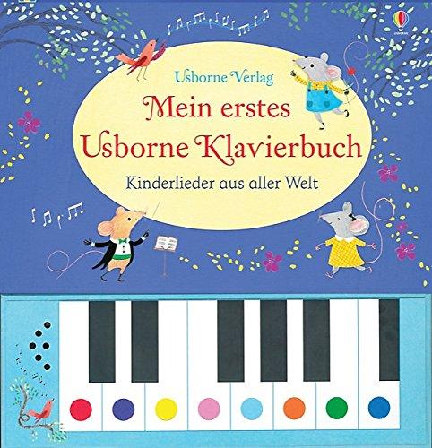 Mein erstes Usborne Klavierbuch: Kinderlieder aus aller Welt