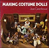 Making Costume Dolls, Jean Greenhowe, 0713423137