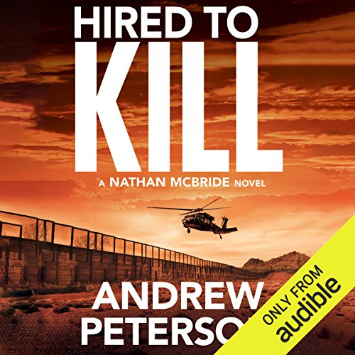 Hired to Kill: Nathan McBride, Book 7