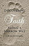Discovering Faith along a Narrow Way, Paula Casill, 1478388064