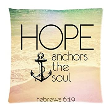 Christian Religious Bible Verse Inspirational Quotes 18x18 Cusion Case,  Hebrews 6:19 Hope Anchor