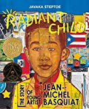 Kyпить Radiant Child: The Story of Young Artist Jean-Michel Basquiat (Americas Award for Children's and Young Adult Literature. Commended) на Amazon.com