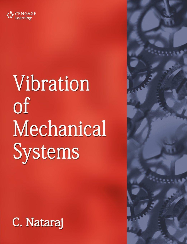 Vibration of mechanical systems c nataraj 9781408072653 amazon vibration of mechanical systems c nataraj 9781408072653 amazon books fandeluxe Choice Image