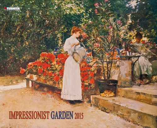 By Tushita Publishing Impressionist Garden (Decor) (150659) [Calendar] PDF