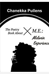 The Poetry Book About M.E.: Melanin Experience Paperback