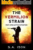 The Vermilion Strain: Post-Apocalyptic Extinction