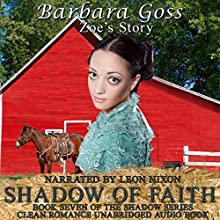 Shadow of Faith: Book 7 of the Shadow Series Audiobook by Barbara Goss Narrated by Leon Nixon