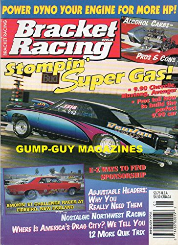 Bracket Racing USA January 1996 Magazine ADJUSTABLE HEADERS: WHY YOU REALLY NEED THEM Power Dyno Your Engine For More HP! NOSTALGIC NORTHWEST RACING Stompin' Super Gas!