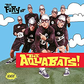The Fury Of The Aquabats (Expanded 2018 Remaster) [2 LP]