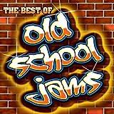 Old School Jams (The Best Of)