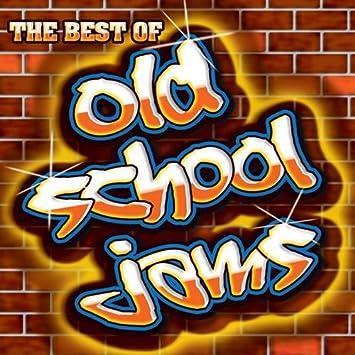 Old School Jams The Best Of