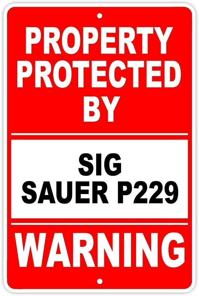 SIGNSHM Protected by Sig Sauer P Gun Pistol Rifle Revolver Warning Ammo Retro Metal Tin Sign Plaque Poster Wall Decor Art Shabby Chic Gift Suitable for Indoor/Outdoor 12x8 Inch