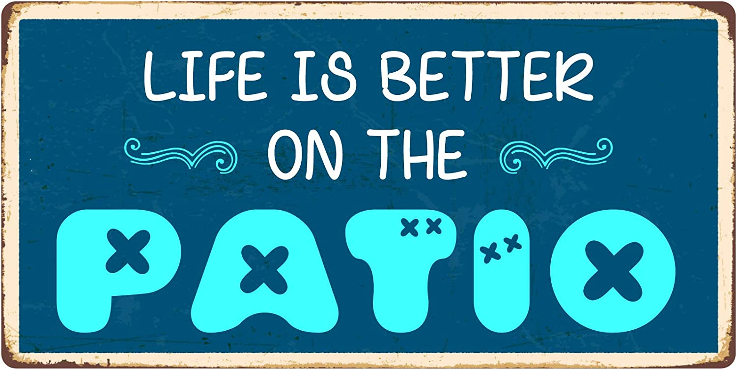 """StickerPirate 957HS Life is Better On The Patio 5""""x10"""" Aluminum Hanging Novelty Sign"""