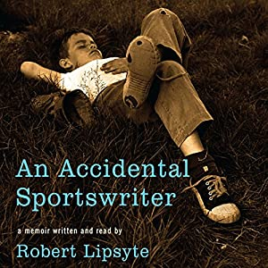 An Accidental Sportswriter Audiobook