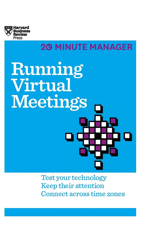 Download Running Virtual Meetings (HBR 20-Minute Manager Series) PDF