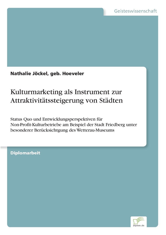 Download Kulturmarketing als Instrument zur Attraktivitätssteigerung von Städten (German Edition) ebook