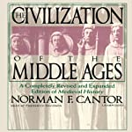 The Civilization of the Middle Ages | Norman F. Cantor