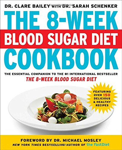 The 8-Week Blood Sugar Diet Cookbook - Sugar Diabetics Blood