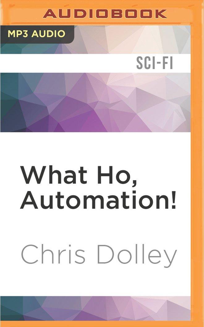 What Ho, Automation! pdf