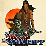 Zombie Damnation: Mark Justice's The Dead Sheriff, Book 1 | Mark Justice