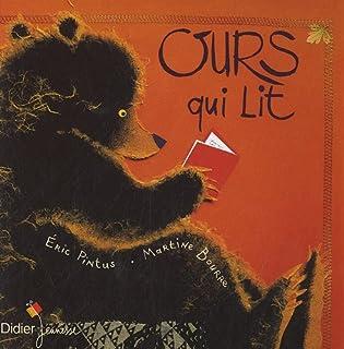 Ours qui lit, Pintus, Éric