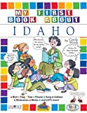 My First Book About Idaho! (Idaho Experience)