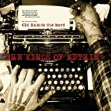 Old Habits Die Hard by Kings of Nuthin (2010-05-11)