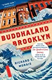 Buddhaland Brooklyn, Richard C. Morais, 1451669232