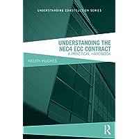 Understanding the NEC4 ECC Contract: A Practical Handbook